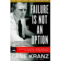 Failure Is Not an Option by Gene Kranz, 9781439148815