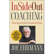 InSideOut Coaching: How Sports Can Transform Lives by Joe Ehrmann, 9781439182987
