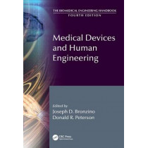 Medical Devices and Human Engineering by Joseph D. Bronzino, 9781439825259
