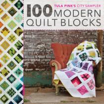 100 Modern Quilt Blocks: Tula Pink's City Sampler by Tula Pink, 9781440232145