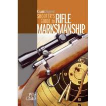 Gun Digest Shooter's Guide to Rifle Marksmanship by Peter Lessler, 9781440235122