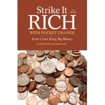 Strike It Rich With Pocket Change: Error Coins Bring Big Money by Ken Potter, 9781440235702