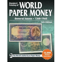 Standard Catalog of World Paper Money, General Issues, 1368-1960 by Maggie Judkins, 9781440247071
