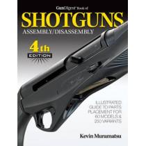 Gun Digest Book of Shotguns Assembly/Disassembly by Kevin Muramatsu, 9781440247712