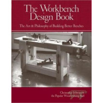 Workbench Design by Christopher Schwarz, 9781440310409