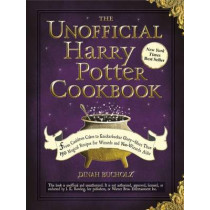 Unofficial Harry Potter Cookbook by Dinah Bucholz, 9781440503252