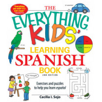 The Everything Kids' Learning Spanish Book: Exercises and puzzles to help you learn Espanol, 9781440506765