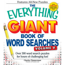 The Everything Giant Book of Word Searches, Volume V: Over 300 word search puzzles for hours of challenging fun! by Charles Timmerman, 9781440545610