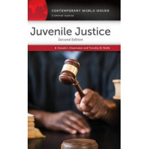 Juvenile Justice: A Reference Handbook, 2nd Edition by Donald J. Shoemaker, 9781440840746