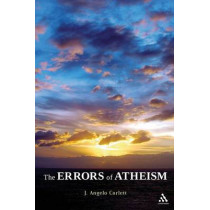The Errors of Atheism by J. Angelo Corlett, 9781441158932