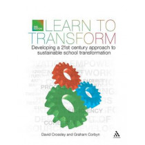 Learn to Transform by David Crossley, 9781441174383