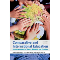 Comparative and International Education by David Phillips, 9781441176486