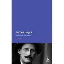 James Joyce: Texts and Contexts by Len Platt, 9781441197610