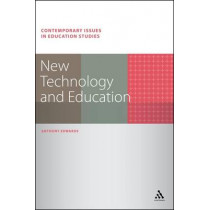New Technology and Education by Anthony Edwards, 9781441197740