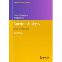 Survival Analysis: A Self-Learning Text, Third Edition by David G. Kleinbaum, 9781441966452