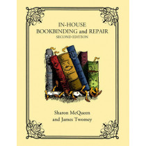 In-House Bookbinding and Repair by Sharon McQueen, 9781442229570