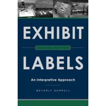 Exhibit Labels: An Interpretive Approach by Beverly Serrell, 9781442249035
