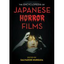 The Encyclopedia of Japanese Horror Films by Salvador Jimenez Murguia, 9781442261662