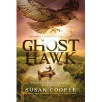 Ghost Hawk by Susan Cooper, 9781442481428