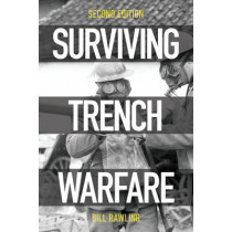 Surviving Trench Warfare: Technology and the Canadian Corps, 1914-1918 by Bill Rawling, 9781442626782