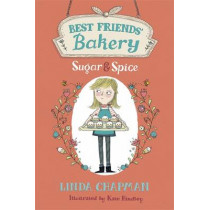 Best Friends' Bakery: Sugar and Spice: Book 1 by Linda Chapman, 9781444011883