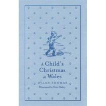 A Child's Christmas in Wales by Dylan Thomas, 9781444013467