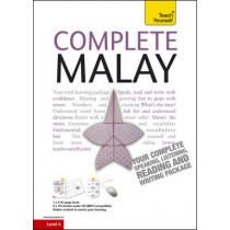 Complete Malay Beginner to Intermediate Book and Audio Course: Learn to read, write, speak and understand a new language with Teach Yourself by Christopher Byrnes, 9781444102000