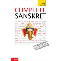 Complete Sanskrit: A Comprehensive Guide to Reading and Understanding Sanskrit, with Original Texts by Michael Coulson, 9781444106107