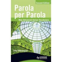 Parola per Parola Second Edition by Tony Giovanazzi, 9781444110029