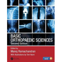 Basic Orthopaedic Sciences by Manoj Ramachandran, 9781444120981
