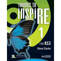 Themes to InspiRE for KS3 Pupil's Book 1 by Steve Clarke, 9781444122053