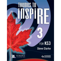Themes to InspiRE for KS3 Pupil's Book 3 by Steve Clarke, 9781444122114