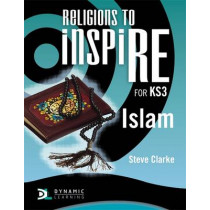 Religions to InspiRE for KS3: Islam Pupil's Book by Stuart Kerner, 9781444122169