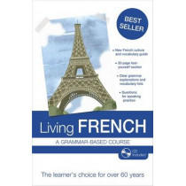 Living French: 7th edition by Thomas William Knight, 9781444153972