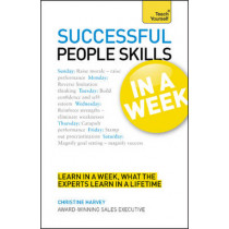 People Skills In A Week: Motivate Yourself And Others In Seven Simple Steps by Christine Harvey, 9781444159790