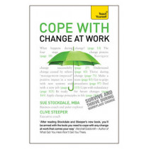 Cope with Change at Work: A practical, positive companion for dealing with organisational change by Sue Stockdale, 9781444171259