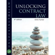 Unlocking Contract Law by Chris Turner, 9781444174175