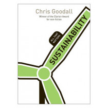 Sustainability: All That Matters by Chris Goodall, 9781444174403
