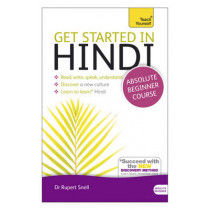 Get Started in Hindi Absolute Beginner Course: (Book and audio support) by Rupert Snell, 9781444174687