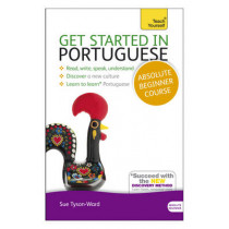 Get Started in Portuguese Absolute Beginner Course: (Book and audio support) by Sue Tyson-Ward, 9781444174861