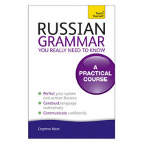 Russian Grammar You Really Need To Know: Teach Yourself by Daphne West, 9781444179552
