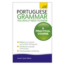 Portuguese Grammar You Really Need To Know: Teach Yourself by Sue Tyson-Ward, 9781444179583