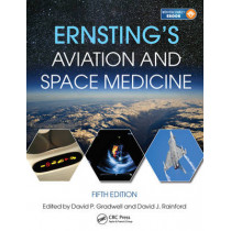 Ernsting's Aviation and Space Medicine 5E by Mr David P. Gradwell, 9781444179941