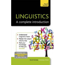 Linguistics: A Complete Introduction: Teach Yourself by David Hornsby, 9781444180329