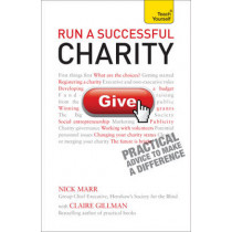 Run a Successful Charity: Teach Yourself by Claire Gillman, 9781444191233