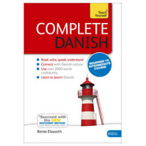 Complete Danish Beginner to Intermediate Course: (Book and audio support) by Bente Elsworth, 9781444194982