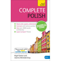 Complete Polish Beginner to Intermediate Course: (Book and audio support) by Joanna Michalak-Gray, 9781444195286