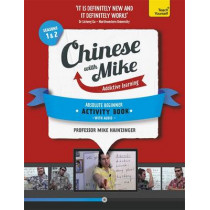 Learn Chinese with Mike Absolute Beginner Activity Book Seasons 1 & 2: Book and audio support by Mike Hainzinger, 9781444198591