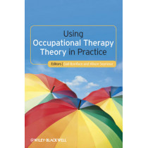 Using Occupational Therapy Theory in Practice by Gail Boniface, 9781444333176
