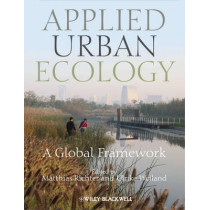Applied Urban Ecology: A Global Framework by Matthias Richter, 9781444333398